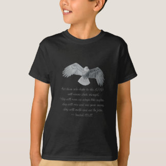 On wings like Eagles - Is 40:31 T-Shirt