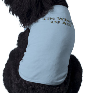 """On Wings of Air"" Dog Tank Shirt"