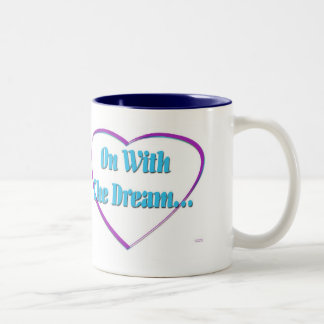 On With The Dream Two-Tone Coffee Mug