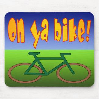 On Ya Bike! Cycling Go Green Zero Emissions Mouse Pad