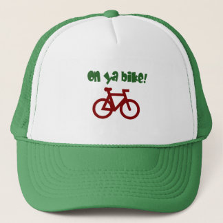 On Ya Bike! (green text & red bicycle) Trucker Hat