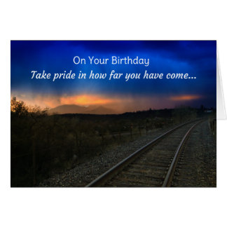 On your birthday, take pride in how far... card