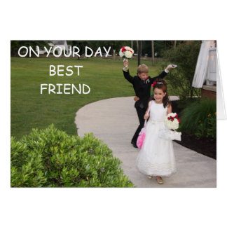ON YOUR DAY BEST FRIEND CARD