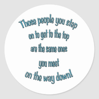 On your way to the  top classic round sticker