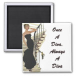 Once A Diva, Always A Diva 2 Inch Square Magnet