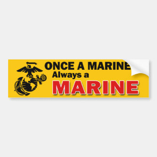 Once a Marine Always a Marine Bumper Sticker
