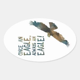 once an eagle always an eagle oval sticker