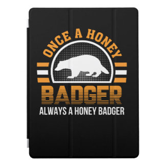 Once Honey Badger Always Honey Badger iPad Pro Cover