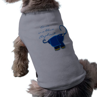 Once in a blue Elephant Doggie Tshirt