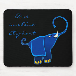 Once in a blue Elephant Mouse Pad