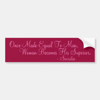 Once Made Equal To Man Bumper Sticker