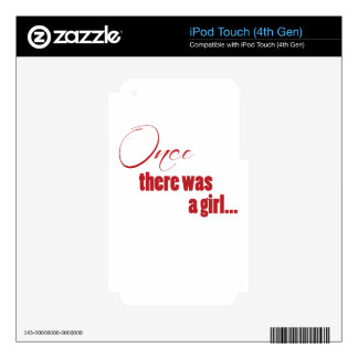 Once There Was A Girl Decal For iPod Touch 4G