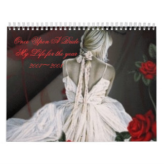 Once Upon A Bride My Life for... Wall Calendars