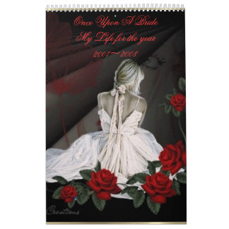 Once Upon A Bride My Life for... Calendar