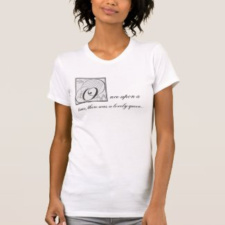 Once Upon a Queen T-Shirt