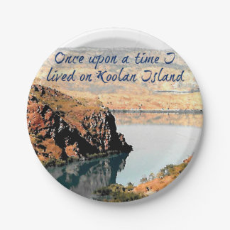 Once Upon a Time I Lived on Koolan Island Paper Plate