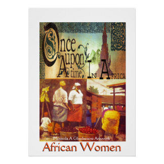Once Upon A Time in Africa(Mojisola A Gbadamosi) Poster