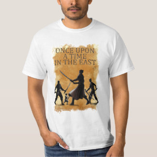 Once-Upon-a-Time-in the East T-Shirt