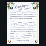 """Once Upon A Time Love Story Bridal Libs Game Flyer<br><div class=""""desc"""">Bride Libs Game &quot;Once Upon A Time&quot; with fill in the blank prompts.   The gorgeous painted florals are by Create the Cut. Find them on Creative Market https://crmrkt.com/7WdAX,  Etsy https://www.etsy.com/shop/CreateTheCut,  and  www.createthecut.com</div>"""