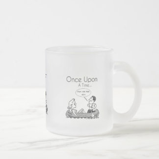 Once Upon A Time.. Then we had kids Frosted Mug