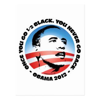 Once You Go 1/2 Black, You Never Go Back Postcard