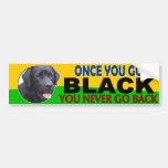 Once You Go Black... Lab Bumper Sticker