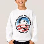 Once You Go Black, You Never Go back Sweatshirt
