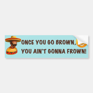 Once You Go Brown Blue Bumper Sticker