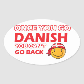 Once you go Danish Oval Sticker