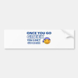 Once you go Greek Bumper Sticker