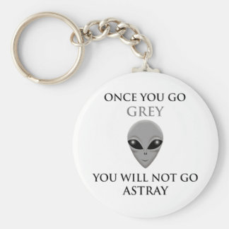 ONCE YOU GO GREY,YOU WILL NOTGO ASTRAY KEY CHAINS