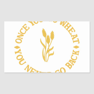Once You Go Wheat Rectangular Sticker