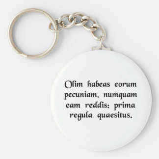 Once you have their money, you never give it...... keychain
