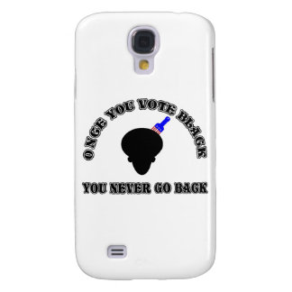 Once You Vote Black-You Never Go Back Galaxy S4 Cover