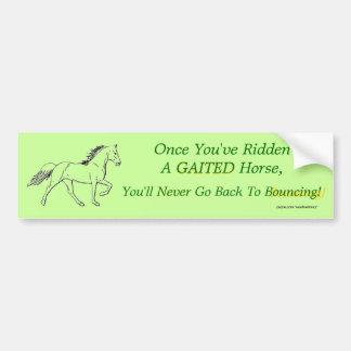 Once You've Ridden A Gaited Horse Car Bumper Sticker