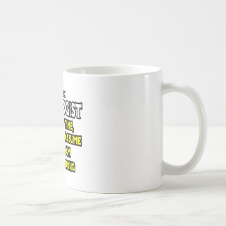 Oncologist...Assume I Am Never Wrong Classic White Coffee Mug