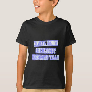 Oncologist Drinking Team T-Shirt