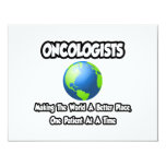 """Oncologists...Making the World a Better Place 4.25"""" X 5.5"""" Invitation Card"""