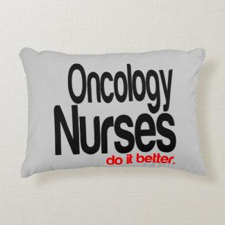 Oncology Nurses Do It Better Accent Pillow