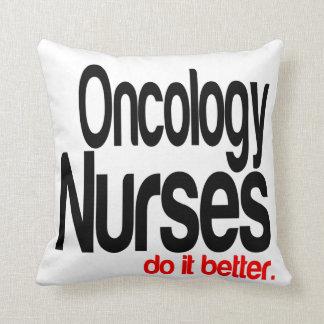 Oncology Nurses Do It Better Throw Pillow