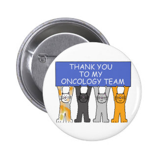 Oncology Team Thanks Pinback Button