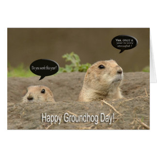 One a year, Groundhog Day Greeting Card