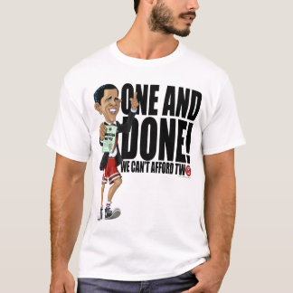 One and Done Barack Obama Character Shirt