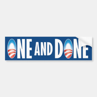 ONE and DONE Bumper Sticker