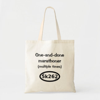 One-and-done full marathoner (multiple times) tote bag