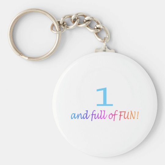 One And Full Of Fun (Color) Keychain