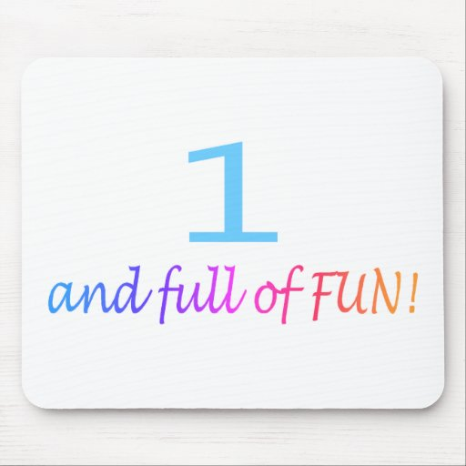 One And Full Of Fun (Color) Mouse Mats