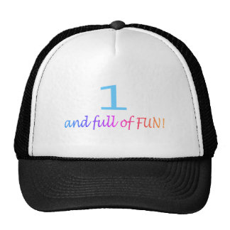 One And Full Of Fun (Color) Trucker Hat