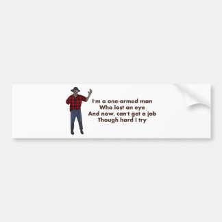 One-Armed Man Bumper Sticker