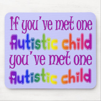 One Autistic Child Mouse Pad